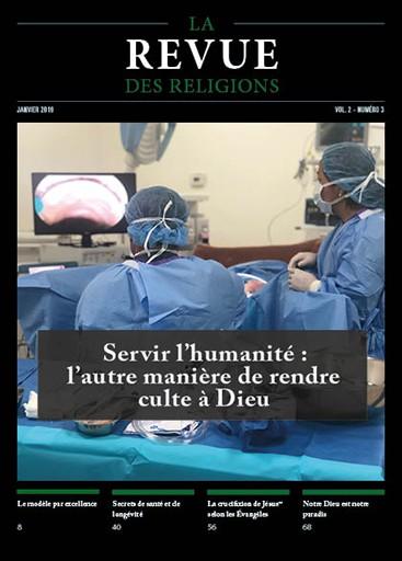 Servir l'humanité : l'autre manière de rendre culte à Dieu - Numéro de janvier 2019 de la Revue des Religions