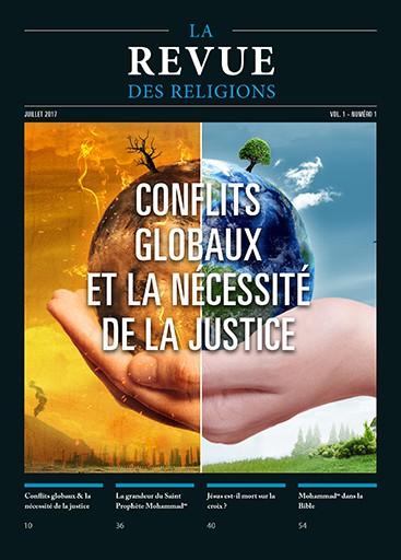 Conflits globaux et la nécéssité de la justice - Revue des Religions juillet 2017